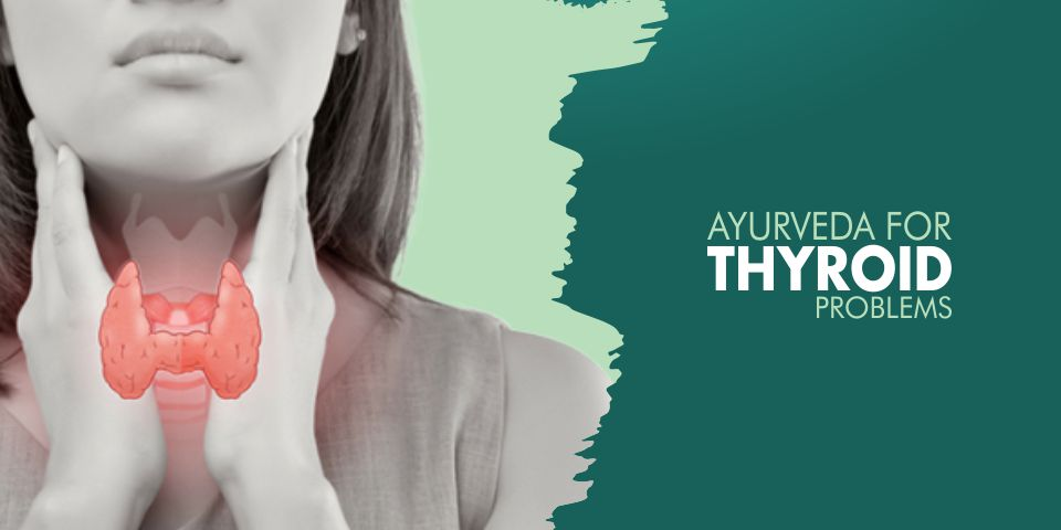 Ayurvedic Treatment For Thyroid